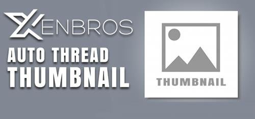 Auto thread Thumbnail by Xenbros v1.1.1 - XenForo Add-On