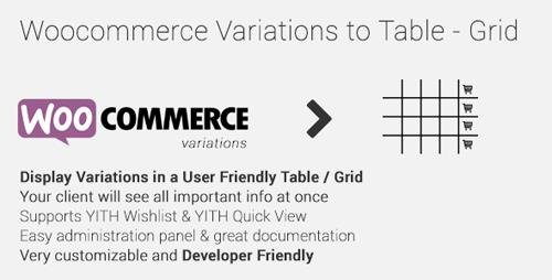 CodeCanyon - Woocommerce Variations to Table - Grid v1.3.10 - 10494620