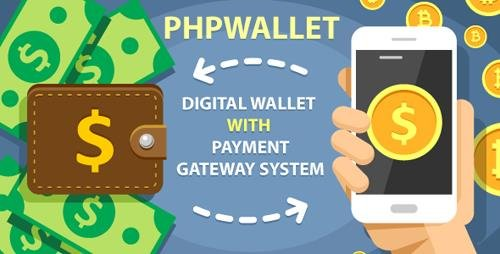 CodeCanyon - phpWallet v2.2 - e-wallet and online payment gateway system - 22049979