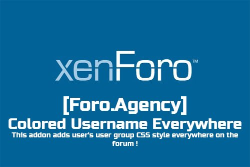 [Foro.Agency] Colored Username Everywhere v1.2.0 - XenForo Add-On