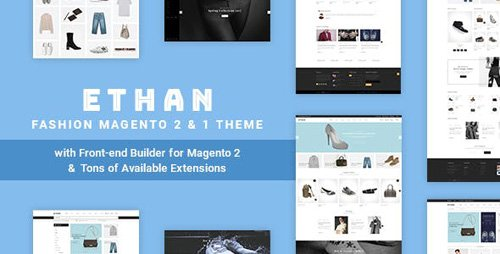 ThemeForest - ETHAN v1.3.8 - Luxury Fashion Magento 2 and 1 Theme - 19804298