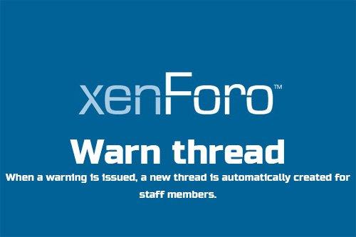 Warn thread v1.3 - XenForo 2 Add-On