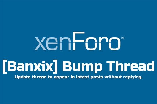 [Banxix] Bump Thread v1.0.1 - XenForo 2 Add-On