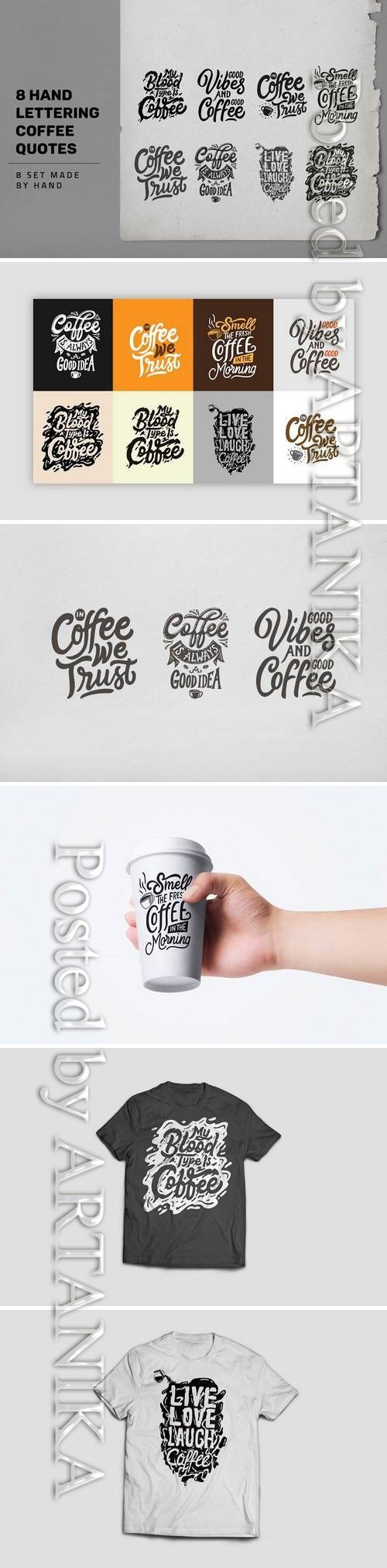 8 Hand Lettering Coffee Quotes