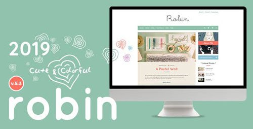 ThemeForest - Robin v5.3 - Cute & Colorful Blog Theme - 14429654
