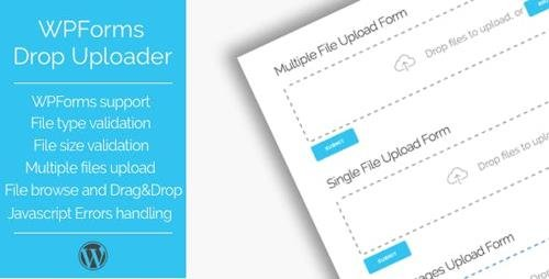CodeCanyon - Drop Uploader for WPForms v1.0.2 - Drag&Drop File Uploader Addon - 21945649