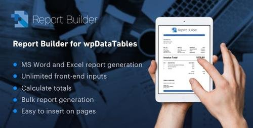 CodeCanyon - Report Builder add-on for wpDataTables v1.1.6 - Generate Word DOCX and Excel XLSX documents - 16131803