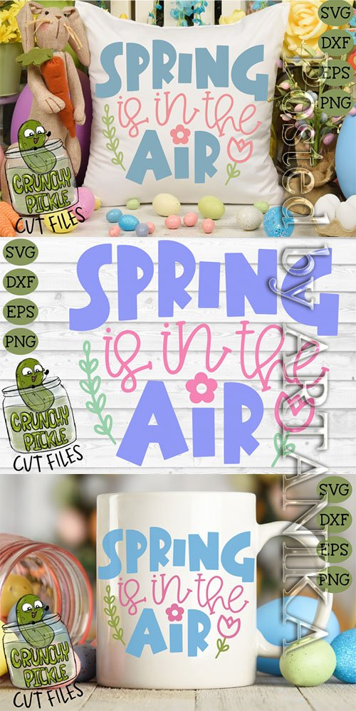 Designbundles - Spring is in the Air SVG Cut File with Floral Elements