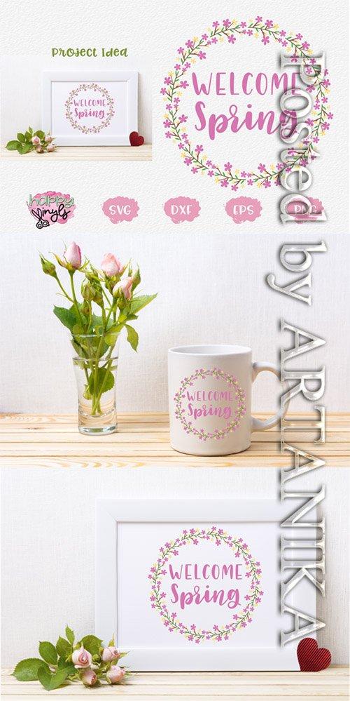 Designbundles - Welcome Spring Floral Wreath - A Spring SVG