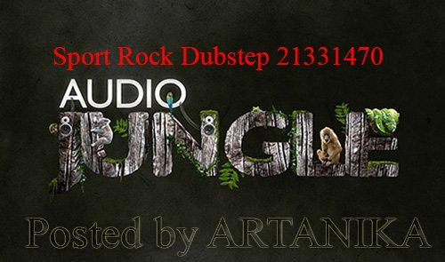 Sport Rock Dubstep 21331470