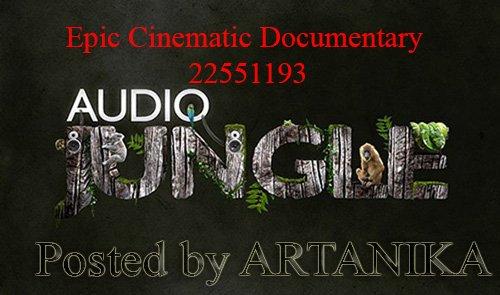 Epic Cinematic Documentary 22551193