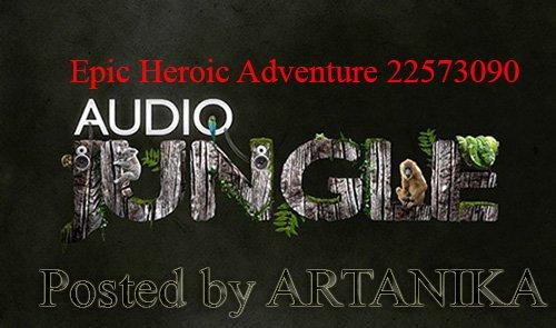 Epic Heroic Adventure 22573090