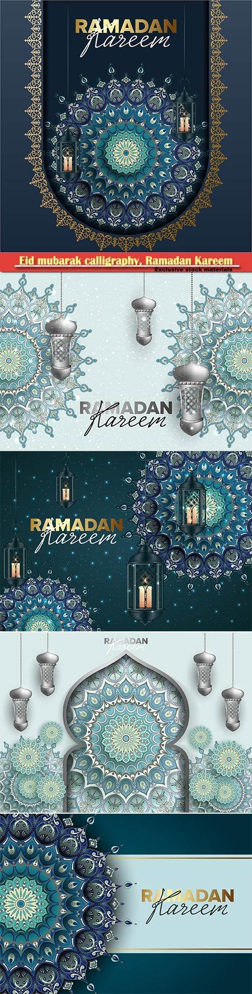Eid mubarak calligraphy, Ramadan Kareem vector card # 9