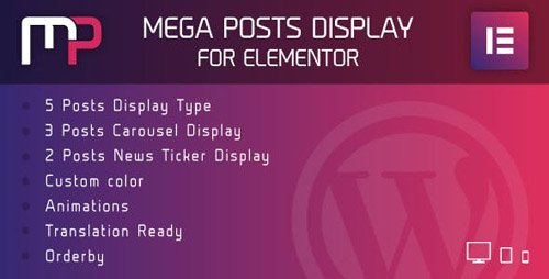 CodeCanyon - Mega Posts Display for Elementor v1.0 - Premium Wordpress Plugin - 23901818