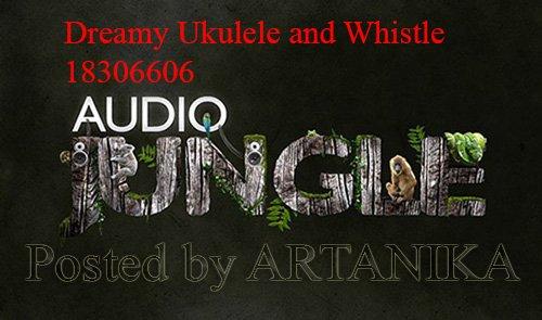 Dreamy Ukulele and Whistle 18306606