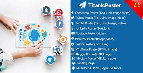 CodeCanyon - TitanicPoster v2.6 - Social Media Posting Solution - 22258905