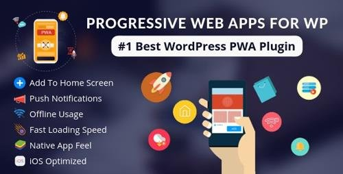 CodeCanyon - Progressive Web Apps For WordPress v3.0 - 22447595