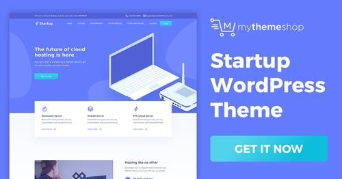 MyThemeShop - Startup v1.0.5 - A Premium WordPress Theme Dedicated to Entrepreneurs