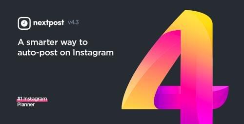 CodeCanyon - Instagram Auto Post & Scheduler - Nextpost Instagram v4.3 - 19456996 - NULLED