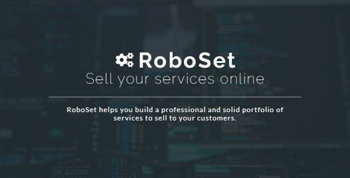 CodeCanyon - RoboSet v1.0.13 - Sell your services online - 22728956 - NULLED