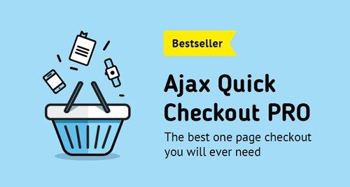 AJAX Quick Checkout PRO (One Page Checkout, Fast Checkout) v6.6.5
