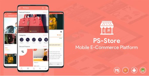 CodeCanyon - PS Store ( Mobile eCommerce App for Every Business Owner ) v2.0 - 23841949