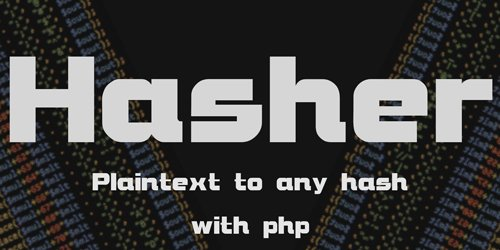 CodeSter - phpHasher v1.0 - Plaintext To Hash Script - 15170