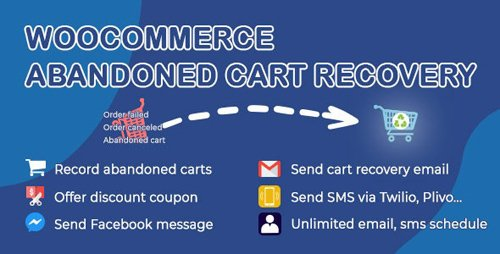 CodeCanyon - WooCommerce Abandoned Cart Recovery v1.0.5.2 - Email - SMS - Facebook Messenger - 24089125