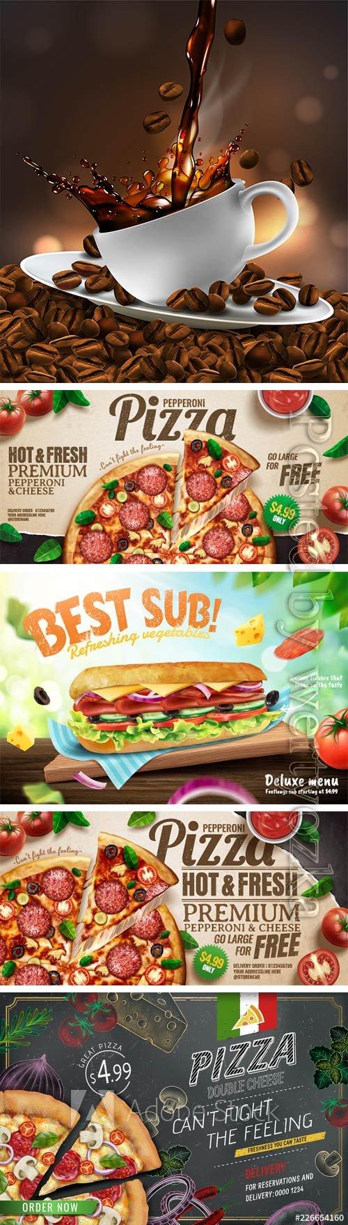 Delicious submarine, pizza, coffee ads