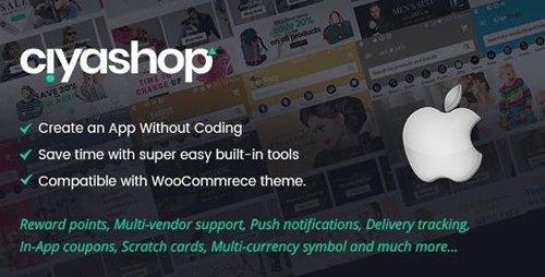 CodeCanyon - CiyaShop Native iOS Application based on WooCommerce v4.6 - 22375994 - NULLED