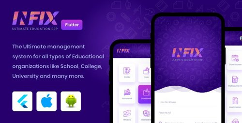 CodeCanyon - InfixEdu v1.0.3 - Open Source Flutter for Android & iOS - 25696404