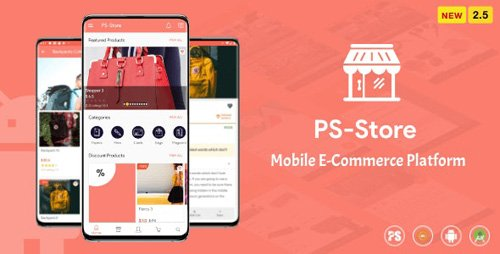 CodeCanyon - PS Store ( Mobile eCommerce App for Every Business Owner ) v2.5 - 23841949