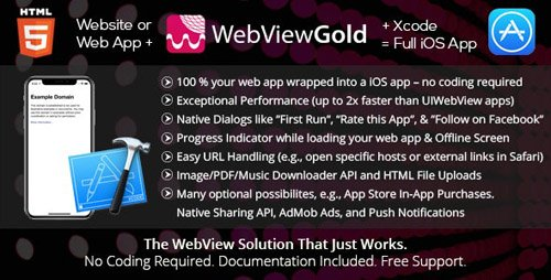 CodeCanyon - WebViewGold for iOS v7.2 - WebView URL/HTML to iOS app + Push, URL Handling, APIs & much more! - 10202150