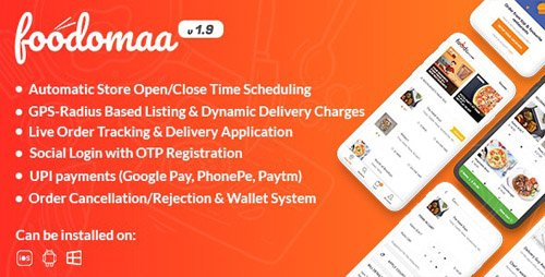 CodeCanyon - Foodomaa v1.9.3 - Multi-restaurant Food Ordering, Restaurant Management and Delivery Application - 24534953 - NULLED
