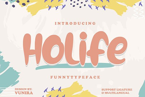 Holife | Funny Typeface Font
