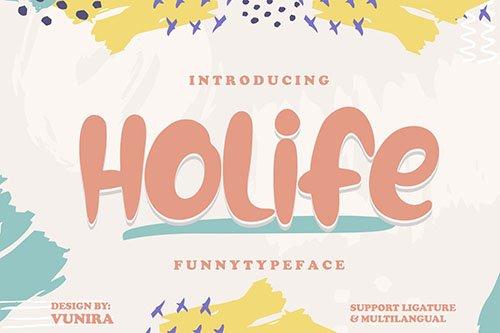 Holife | Funny Typeface Font