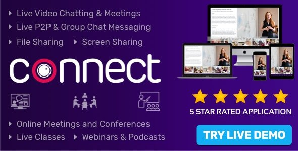 CodeCanyon - Connect v1.6.0 - Live Video & Chat Messaging, Live Class, Meeting, Webinar, Conference, File Sharing - 27525559 - NULLED
