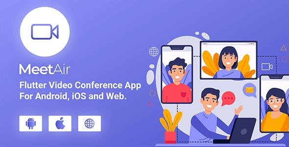 CodeCanyon - MeetAir v1.0.4 - iOS and Android Video Conference App  for Live Class, Meeting, Webinar, Online Training - 27876337 - NULLED