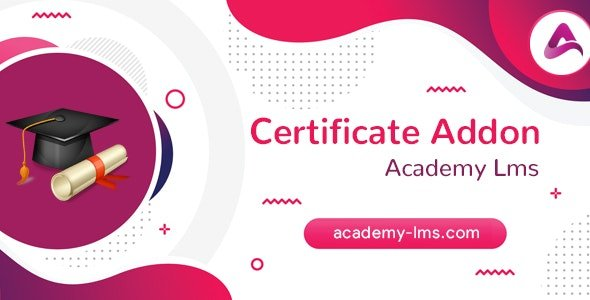 CodeCanyon - Academy LMS Certificate Addon v1.0 - 25515213